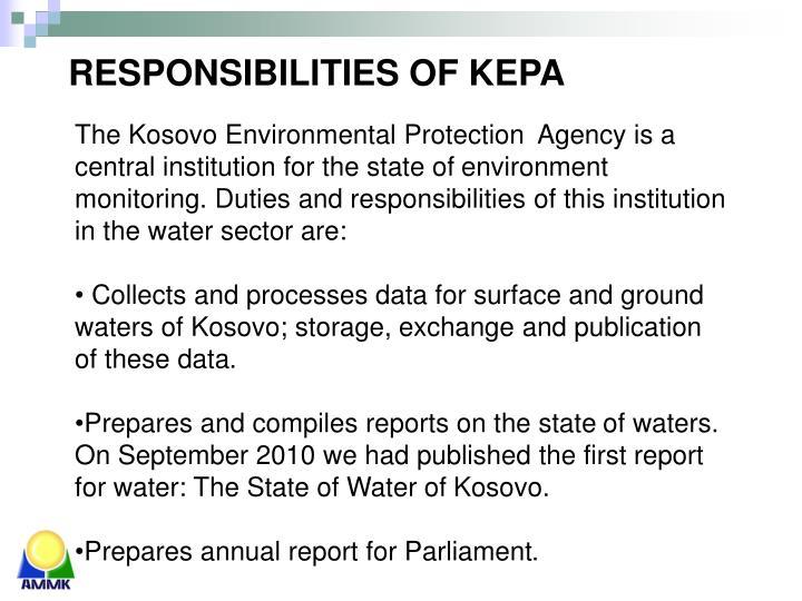 RESPONSIBILITIES OF KEPA