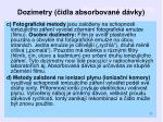 dozimetry idla absorbovan d vky1