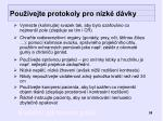 pou vejte protokoly pro n zk d vky
