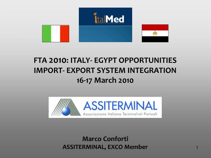 fta 2010 italy egypt opportunities import export system integration 16 17 march 2010 n.