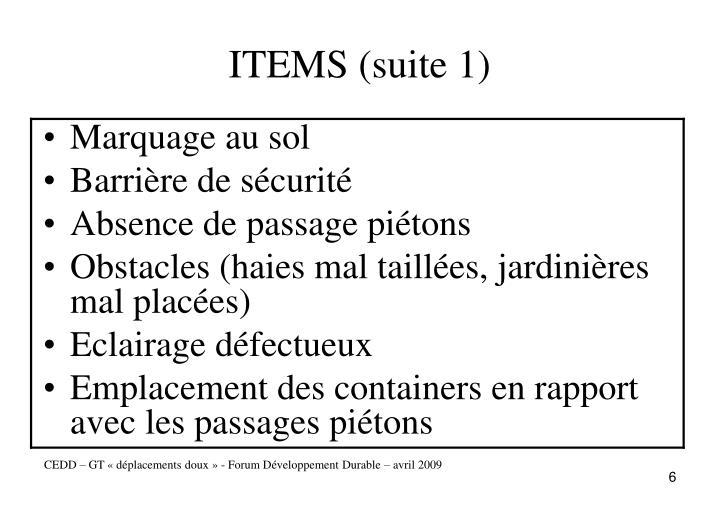 ITEMS (suite 1)