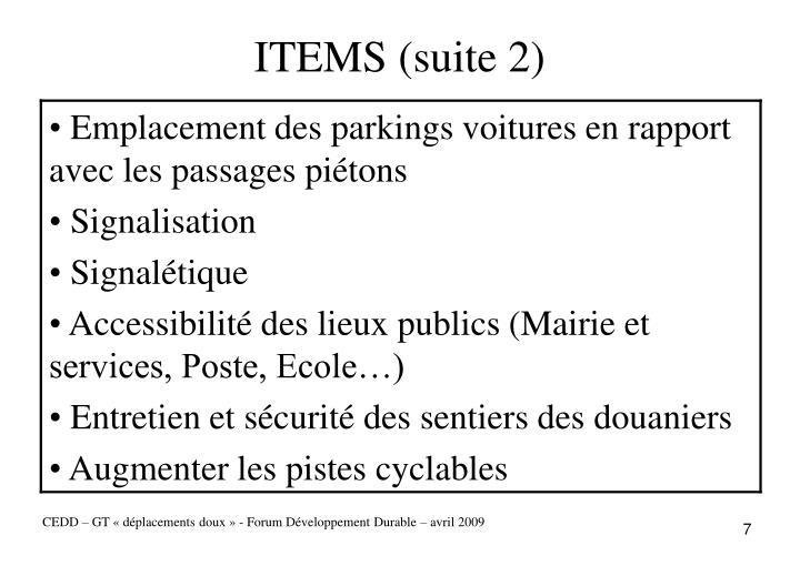 ITEMS (suite 2)