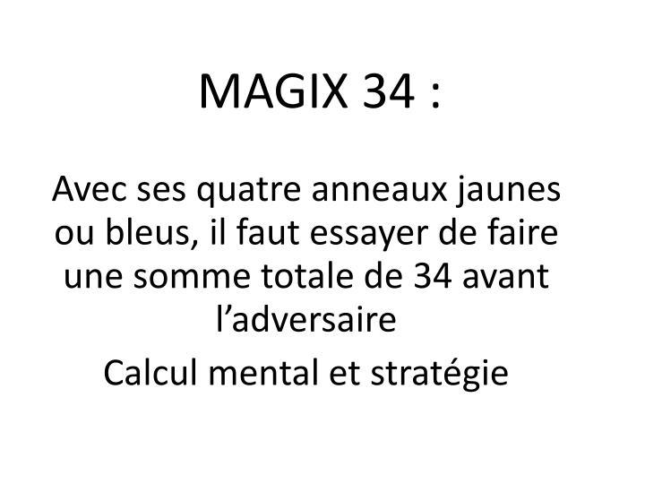 MAGIX 34 :
