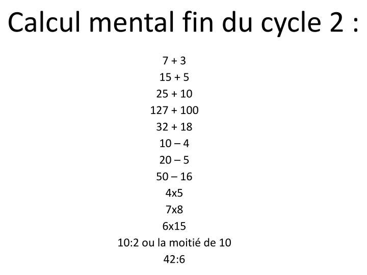 Calcul mental fin du cycle 2 :