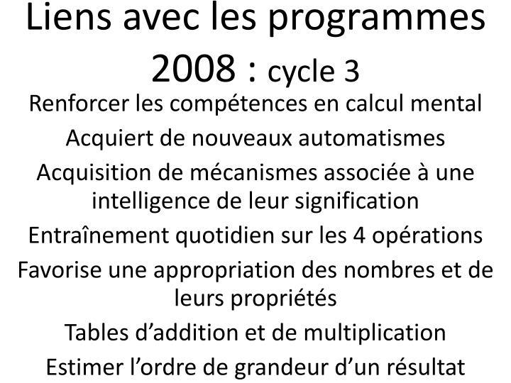 Liens avec les programmes 2008 :
