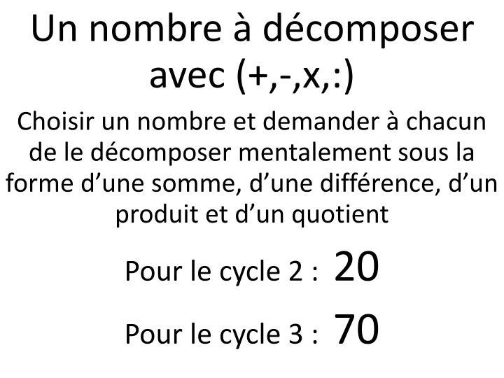 Un nombre à décomposer avec (+,-,x,:)