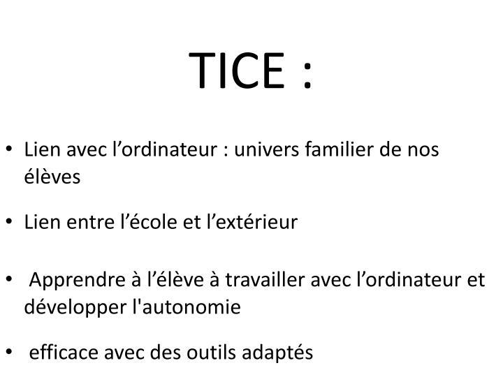 TICE :