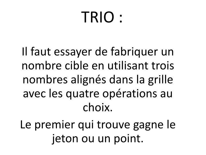 TRIO :