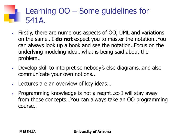 Learning OO – Some guidelines for 541A.