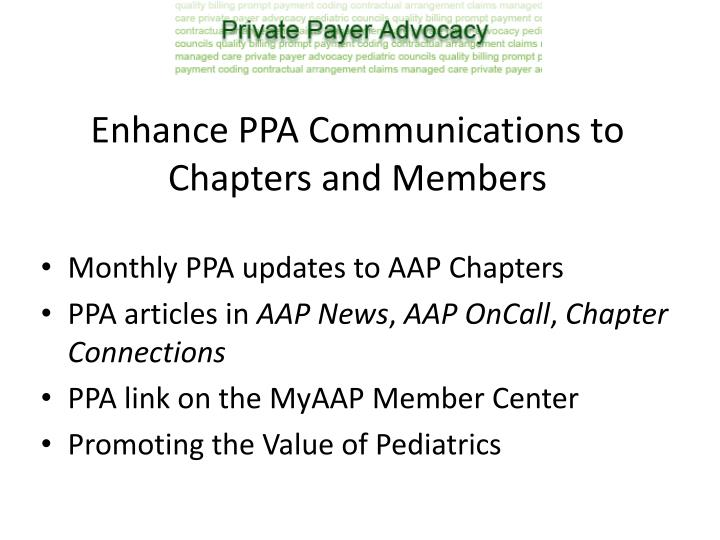 Enhance PPA Communications to Chapters and Members