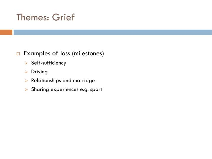 Themes: Grief