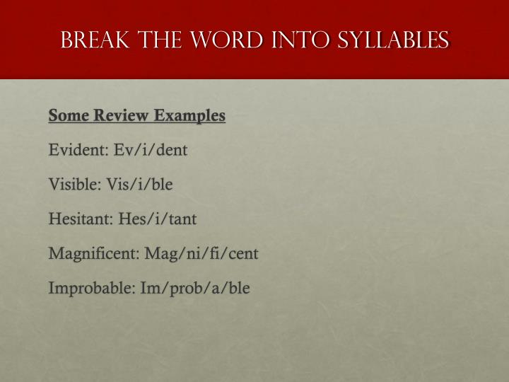 Break the Word into Syllables