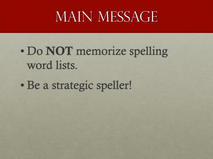 Main message