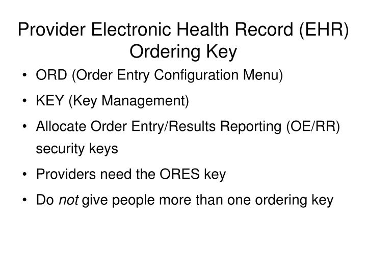 Provider Electronic Health Record (EHR) Ordering Key