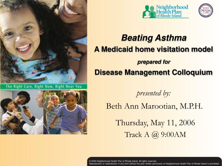 beating asthma a medicaid home visitation model prepared for disease management colloquium n.