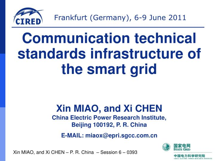Communication technical standards infrastructure of  the smart grid