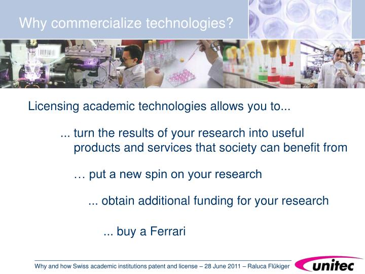 Why commercialize technologies?