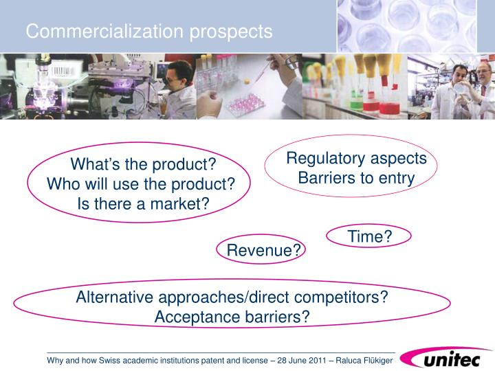 Commercialization prospects