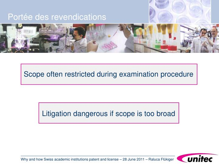 Scope often restricted during examination procedure