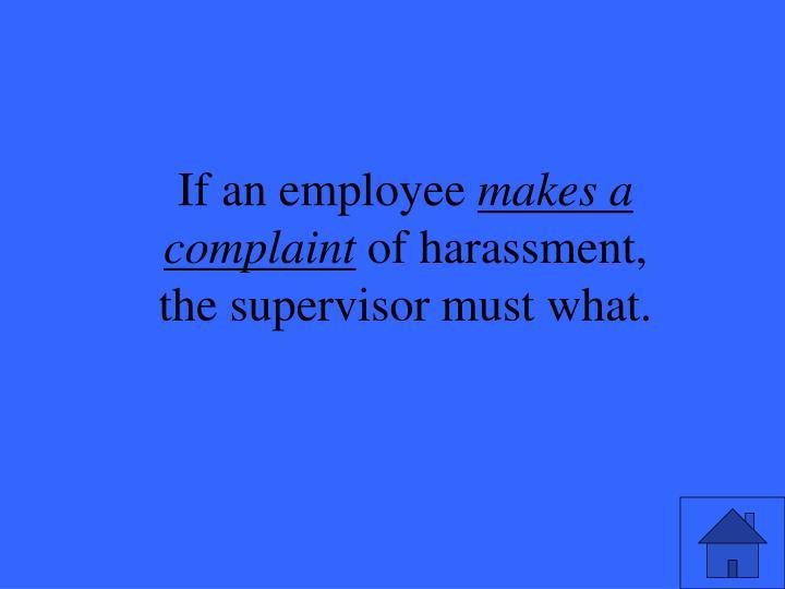 If an employee