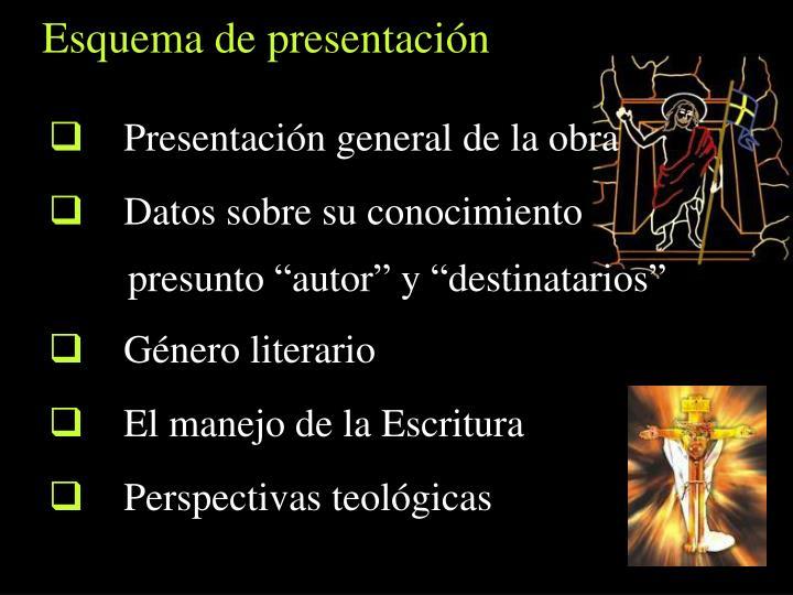 Presentación general de la obra