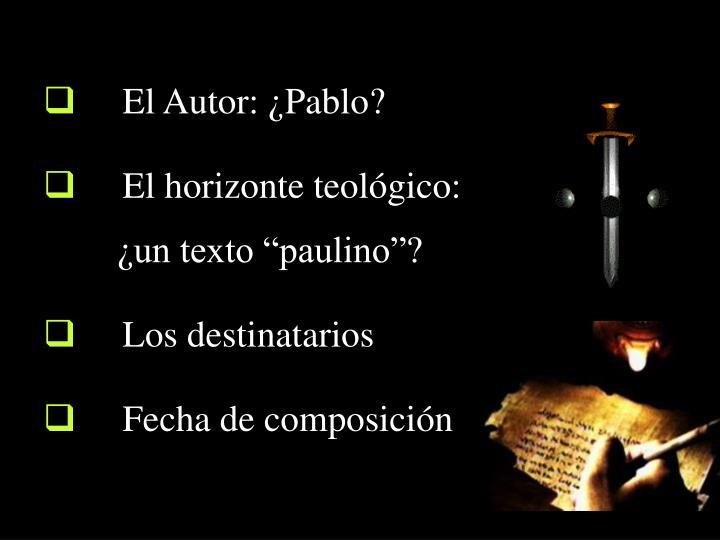 El Autor: ¿Pablo?