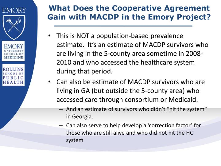 What Does the Cooperative Agreement Gain with MACDP in the Emory Project?