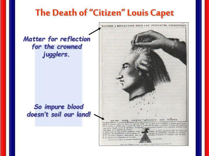 """The Death of """"Citizen"""" Louis Capet"""