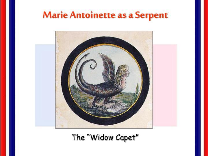 Marie Antoinette as a Serpent