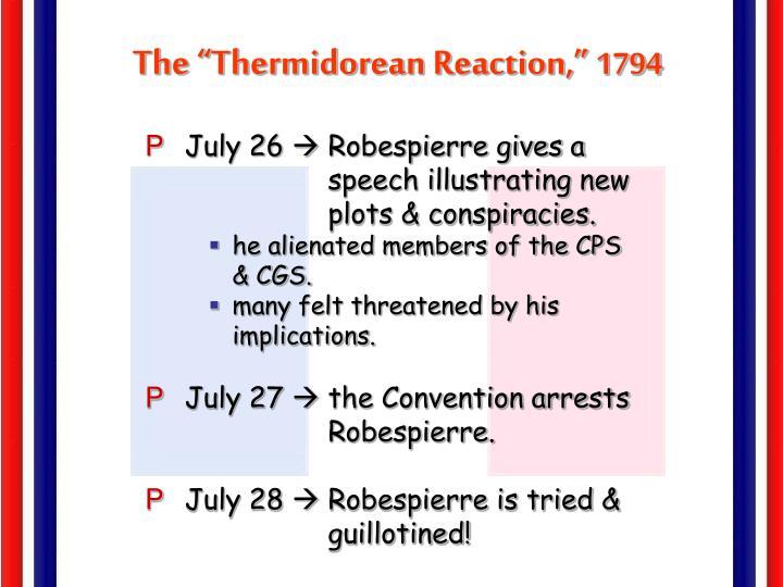 """The """"Thermidorean Reaction,"""""""