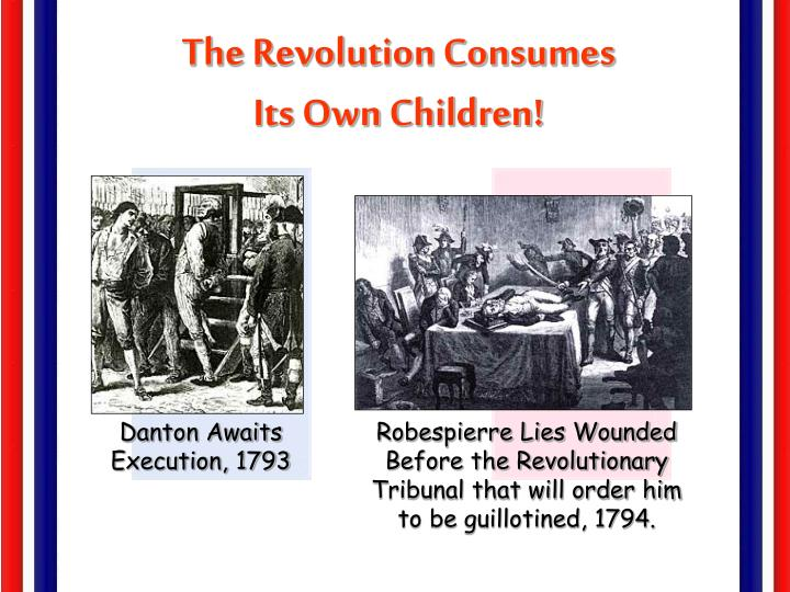 The Revolution Consumes