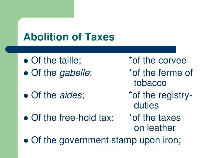 Abolition of Taxes
