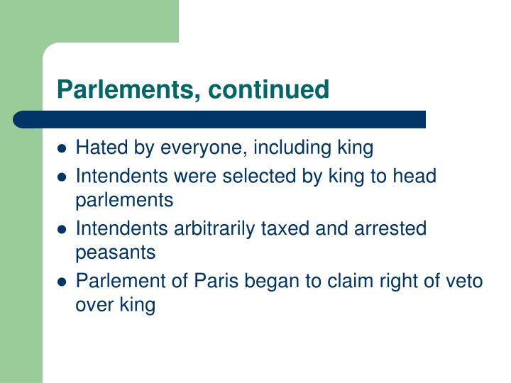 Parlements, continued