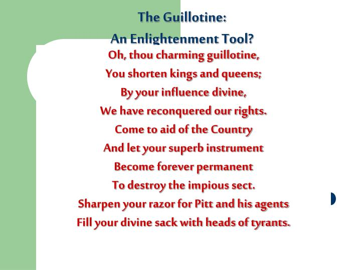 The Guillotine: