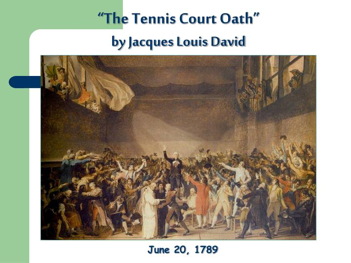 """""""The Tennis Court Oath"""""""
