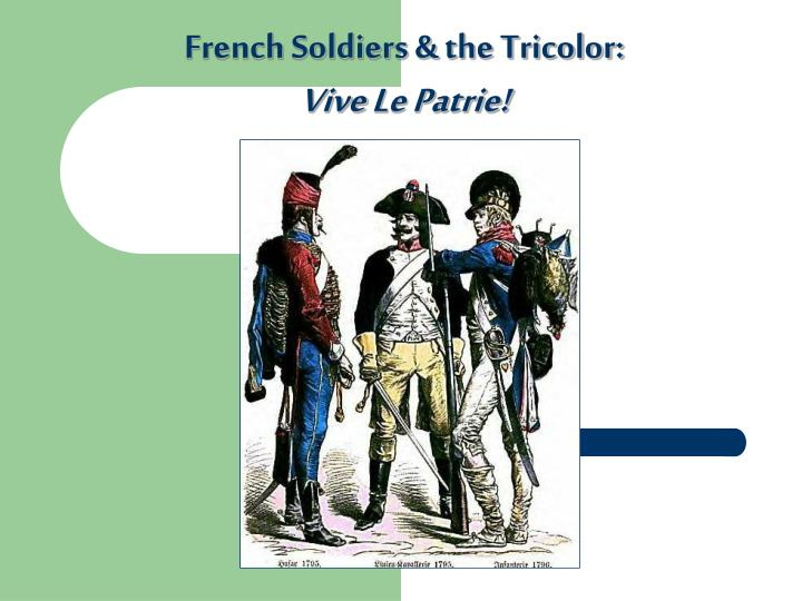 French Soldiers & the Tricolor: