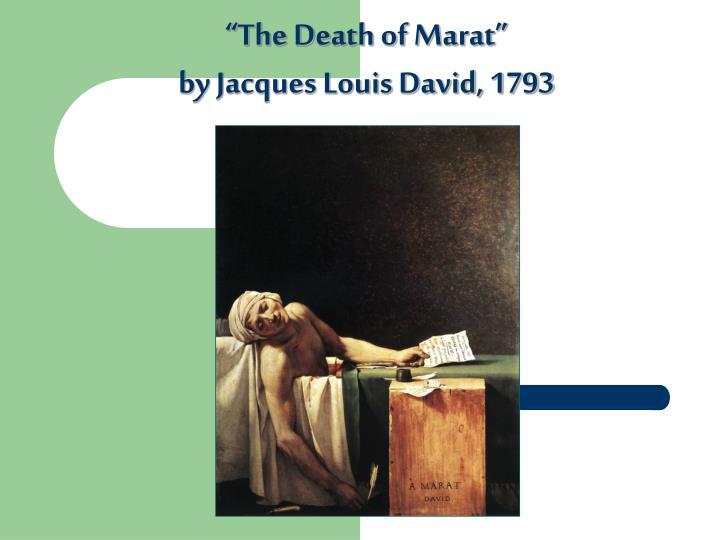 """The Death of Marat"""