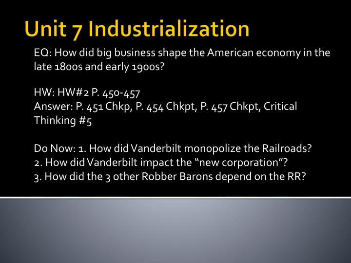 EQ: How did big business shape the American economy in the late 1800s and early 1900s?