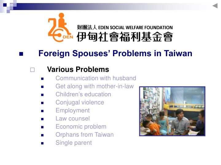 Foreign Spouses' Problems in Taiwan