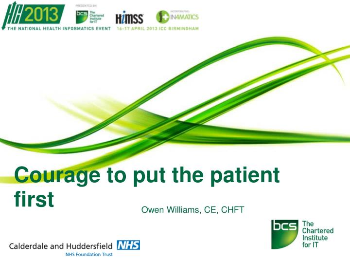 courage to put the patient first n.