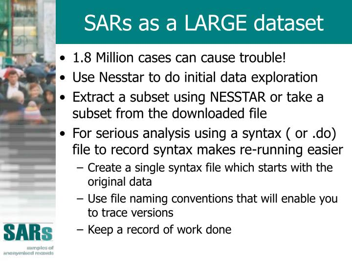 SARs as a LARGE dataset