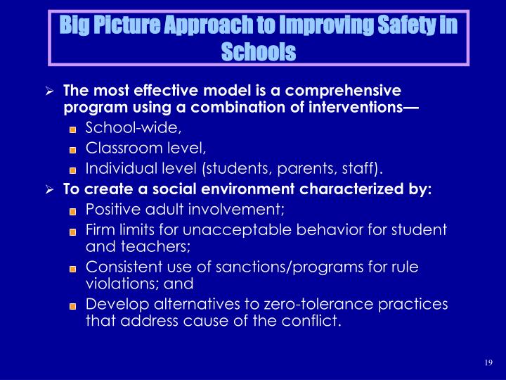 Big Picture Approach to Improving Safety in Schools