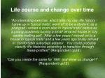 life course and change over time