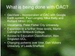 what is being done with oac