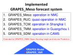 implemented grapes meso forecast system