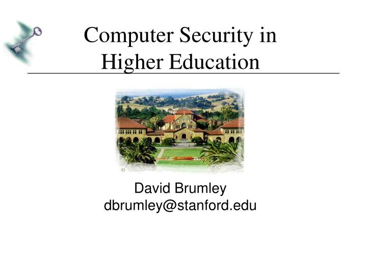 Computer security in higher education