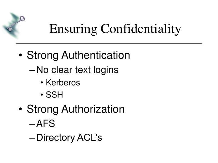 Ensuring Confidentiality