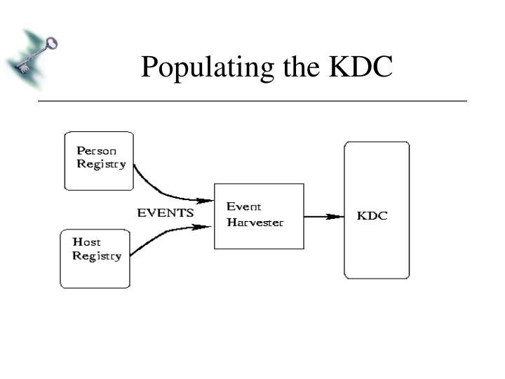 Populating the KDC