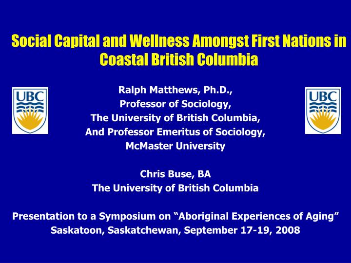 social capital and wellness amongst first nations in coastal british columbia n.