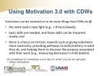 using motivation 3 0 with cdws